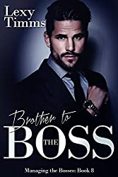 Brother to the Boss: Billionaire Romance (Managing the Bosses Series Book 8)