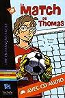 Le match de Thomas (1CD audio) par Boyer