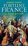 le prince que voila fortune de france iv french edition