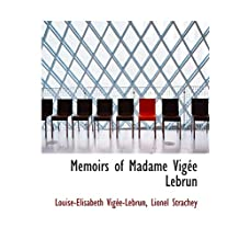 Memoirs of Madame Vigée Lebrun