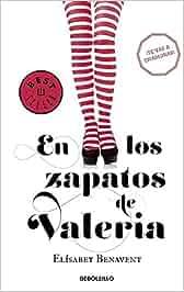 En los zapatos de Valeria Saga Valeria 1 BEST SELLER