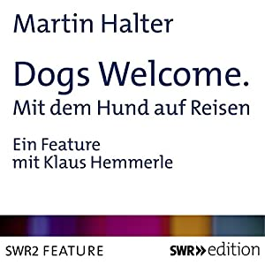 Dogs Welcome Hörbuch
