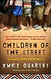 Children of the Street: An Inspector Darko Dawson Mystery (A Darko Dawson Mystery Book 2)