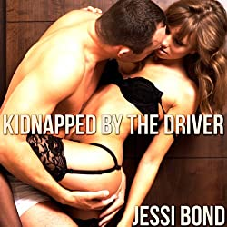 Kidnapped by the Driver