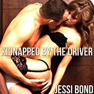 Kidnapped by the Driver Audiobook