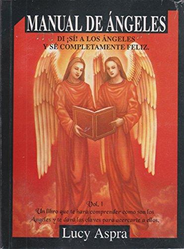 Manual de Angeles, Vol. 1 (Spanish Edition)