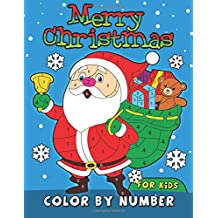 Merry Christmas Color by Number for Kids: Easy and Fun Activity Book