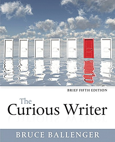 The Curious Writer, Brief Edition (5th Edition)