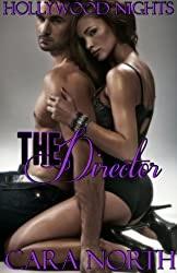 The Director (Hollywood Nights (Book 2))