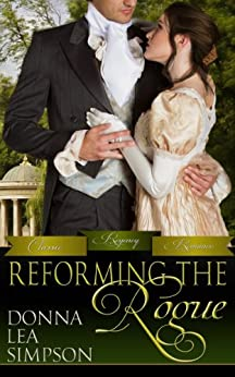 Reforming the Rogue (Classic Regency Romances Book 4) by [Simpson, Donna Lea]