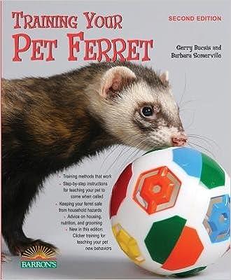Book Training Your Pet Ferret[TRAINING YOUR PET FERRET 2/E]