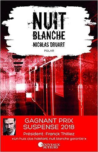 Nuit blanche - Nicolas Druart (2018) sur Bookys