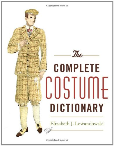 Complet Costume (The Complete Costume Dictionary)