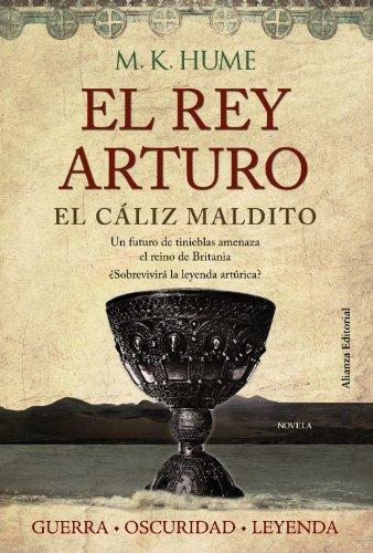 El rey Arturo & El cáliz maldito / King Arthur & The Bloody Cup (Spanish Edition)