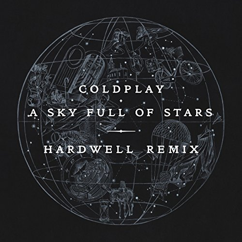 A Sky Full of Stars (Hardwell Remix) (Of Remix Full Sky Stars)