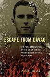 Escape From Davao: The Forgotten Story of the