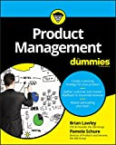 Your one-stop guide to becoming a product management prodigy Product management plays a pivotal role in organizations. In fact, it's now considered the fourth most important title in corporate America—yet only a tiny fraction of product managers have...