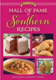 Hall of Fame of Southern Recipes (Best of the Best)