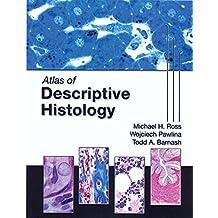 Atlas of Descriptive Histology