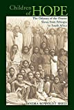 Children of Hope: The Odyssey of the Oromo Slaves from Ethiopia to South Africa