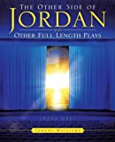 The Other Side of Jordan and Other Full Length Plays (Book One), Samuel Williams, 1490701508