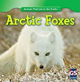 Arctic Foxes, Maeve T. Sisk, 1433938871
