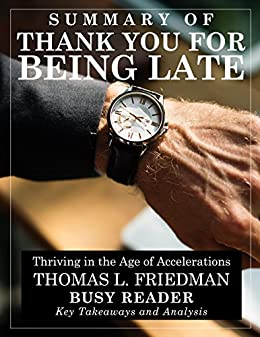 the untouchables thomas l friedman summary The world is flat: a brief history of the 21st century, by tom friedman, is an  easy-to-read and informative  this new class will include the untouchables  and the anchored, those professionals who will be so  friedman, thomas l ( 2007.