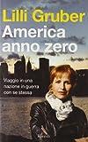 America anno zero : viaggio in una nazione in guerra con se stessa