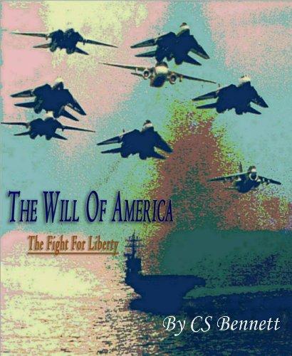 "The Will Of America (""2"") by [Bennett, CS]"