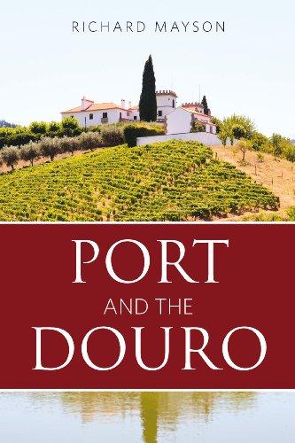 Port and the Douro (Infinite Ideas Classic (Douro Port)