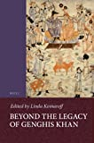 Beyond the Legacy of Genghis Khan (Islamic History and Civilization: Studies and Texts), , 9004243402
