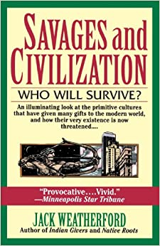 Book Savages and Civilization