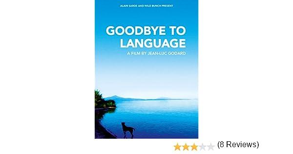 Amazon.com: Goodbye To Language: Heloise Godet, Kamel Abdeli, Jean-Luc Godard, Brahim Chioua: Amazon Digital Services LLC