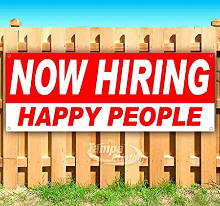 Store New Advertising Now Hiring Happy People 13 oz Heavy Duty Vinyl Banner Sign with Metal Grommets Many Sizes Available Flag,