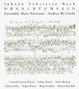 J.S. Bach: Orgelbüchlein