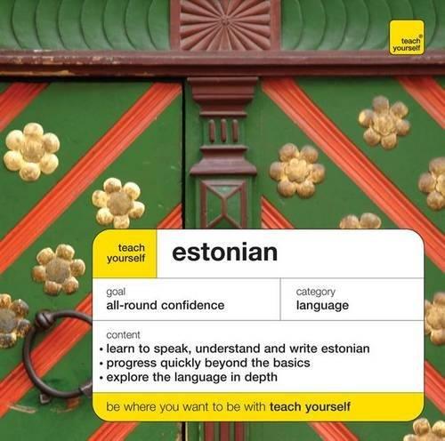 Teach Yourself Estonian (Teach Yourself Complete Courses)