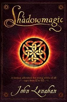 Shadowmagic by [Lenahan, John]