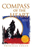 Compass of the Heart, Priscilla Cogan, 1929590156