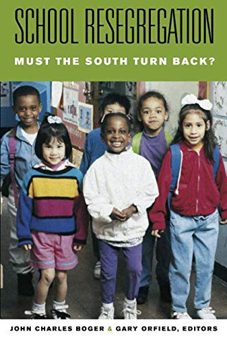 School Resegregation: Must the South Turn Back? (H....