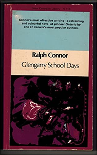 Glengarry School Days (New Canadian Library)