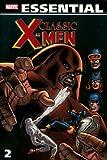 Essential Classic X-Men, Vol. 2 (Marvel Essentials) (v. 2)