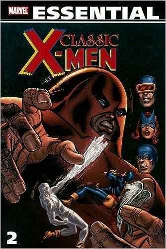 Amazon Essential Classic X Men Vol 2 Marvel Essentials V 9780785121169 Roy Thomas Gary Friedrich Arnold Drake Werner Roth Jack Sparling