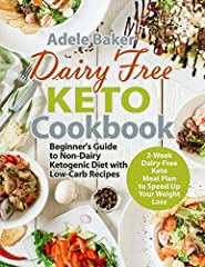 Dairy-Free Keto – Lose Weight Naturally and Get Your Best Body Ever!                       Why someone          ever wants to think over a Dairy-Free Keto Diet? Are there benefits to going Dairy-Free Keto?                     ...