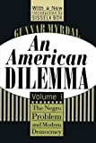 Image of An American Dilemma: The Negro Problem and Modern Democracy, Volume 1 (Black & African-American Studies)