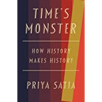 Time's Monster: How History Makes History