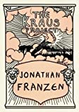 the kraus project essays by karl kraus bilingual by franzen jonathan author hardcover oct 01 2013