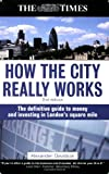 How the City Really Works, Alexander Davidson, 0749450843