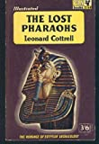 Front cover for the book The Lost Pharaohs by Leonard Cottrell