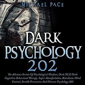 Dark Psychology 202 Audiobook
