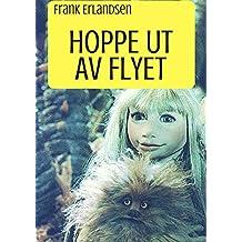 Hoppe ut av flyet (Norwegian Edition)